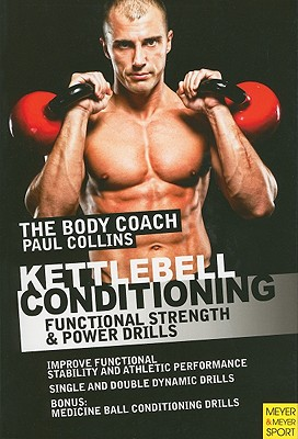 Kettlebell Conditioning By Collins, Paul